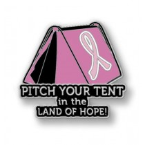 Breast Cancer Awareness Pitch your Tent in the Land of Hope Camping Camper Sport Pin